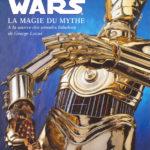 Starwars : Aux origines de la saga